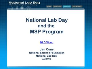 National Lab Day and the  MSP Program Jan Cuny National Science Foundation National Lab Day