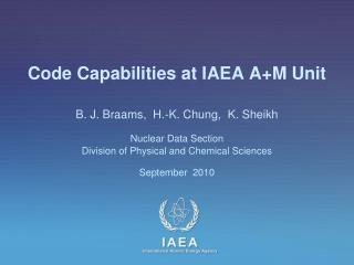 Code Capabilities at IAEA  A+M Unit
