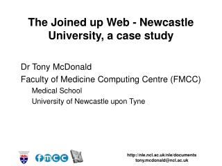 The Joined up Web - Newcastle University, a case study
