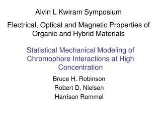 Statistical Mechanical Modeling of Chromophore Interactions at High Concentration