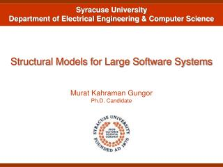 Structural Models for Large Software Systems