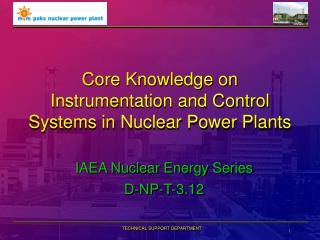 Core Knowledge on Instrumentation and Control Systems in Nuclear Power Plants