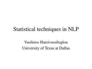 Statistical techniques in NLP