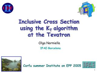 Inclusive Cross Section using the K T  algorithm at the Tevatron