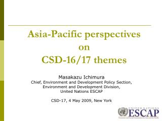 Asia-Pacific perspectives  on  CSD-16/17 themes