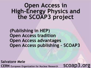 Open Access in  High-Energy Physics and  the SCOAP3 project
