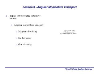Lecture 9 - Angular Momentum Transport