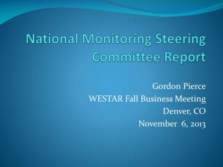 National Monitoring Steering Committee Report