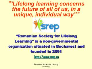 """ ""Lifelong learning concerns the future of all of us, in a unique, individual way"" """