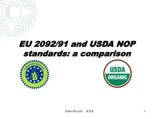 EU 2092/91 and USDA NOP standards: a comparison
