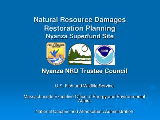 Nyanza NRD Trustee Council U.S. Fish and Wildlife Service
