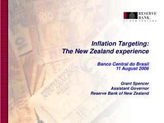 Inflation Targeting: The New Zealand experience