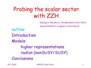 Probing the scalar sector with ZZH