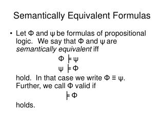 Semantically Equivalent Formulas