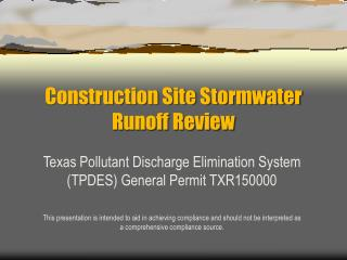 Construction Site Stormwater Runoff Review