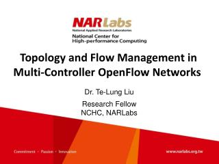 Topology and Flow Management in Multi-Controller OpenFlow Networks