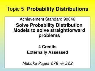 Topic 5:  Probability Distributions