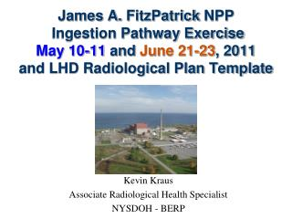 Kevin Kraus Associate Radiological Health Specialist NYSDOH - BERP