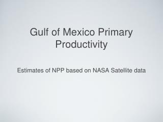 Gulf of Mexico Primary Productivity