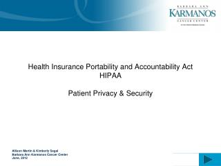 Health Insurance Portability and Accountability Act HIPAA Patient Privacy & Security