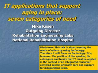 IT applications that support aging in place: seven categories of need