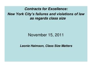Contracts for Excellence:  New York City's failures and violations of law as regards class size