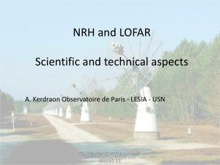 NRH and LOFAR Scientific  and  technical  aspects