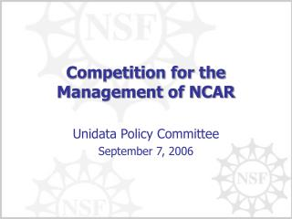 Competition for the Management of NCAR