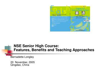 NSE Senior High Course:  Features, Benefits and Teaching Approaches