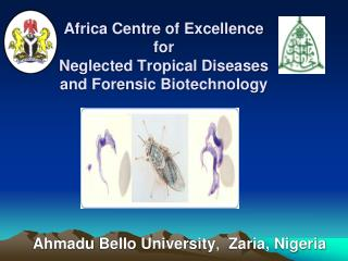 Africa Centre of Excellence for Neglected Tropical Diseases and Forensic Biotechnology