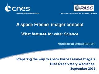 A space Fresnel imager concept What features for what Science