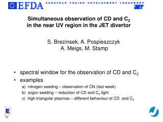 Simultaneous observation of CD and C 2 in the near UV region in the JET divertor