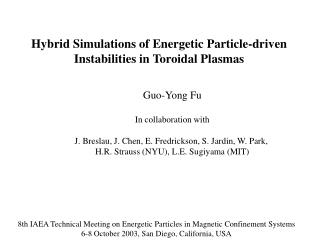 Hybrid Simulations of Energetic Particle-driven Instabilities in Toroidal Plasmas
