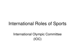International Roles of Sports