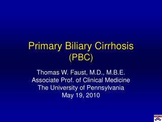 Primary Biliary Cirrhosis (PBC)