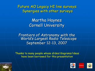 Future AO Legacy HI line surveys:  Synergies with other surveys