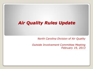 Air Quality Rules Update