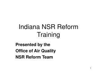Indiana NSR Reform Training