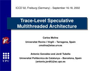 Trace-Level Speculative Multithreaded Architecture