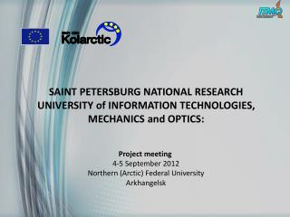 SAINT PETERSBURG NATIONAL RESEARCH UNIVERSITY of INFORMATION TECHNOLOGIES, MECHANICS and OPTICS:
