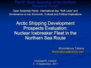 The  6 th  Open Assembly of the Northern Research Forum