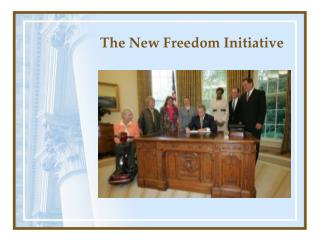 The New Freedom Initiative