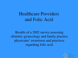 Healthcare Providers  and Folic Acid