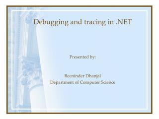 Debugging and tracing in .NET