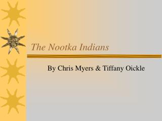 The Nootka Indians
