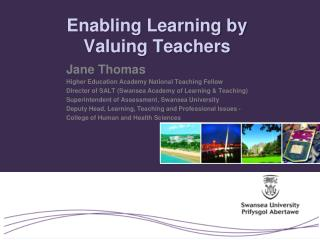 Enabling Learning by  Valuing Teachers