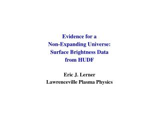 Evidence for a  Non-Expanding Universe:  Surface Brightness Data  from HUDF Eric J. Lerner