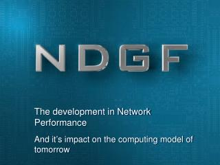 The development in Network Performance