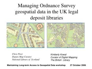 Managing Ordnance Survey geospatial data in the UK legal deposit libraries