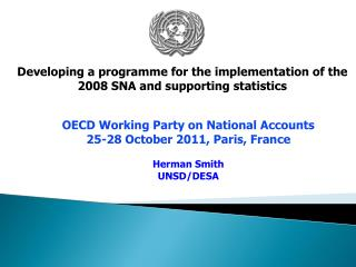 Developing a programme for the implementation of the  2008 SNA and supporting statistics